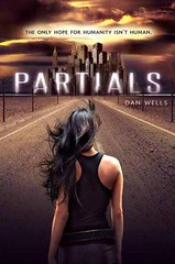 Partials by Dan Wells book cover.