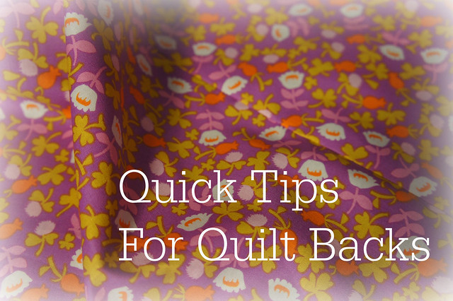 Quick Tips for Quilt Backs