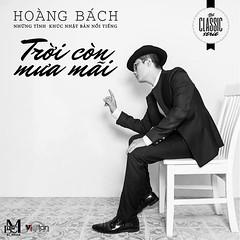 Hoàng Bách – Trời Còn Mưa Mãi (2013) (MP3 + FLAC) [Album]