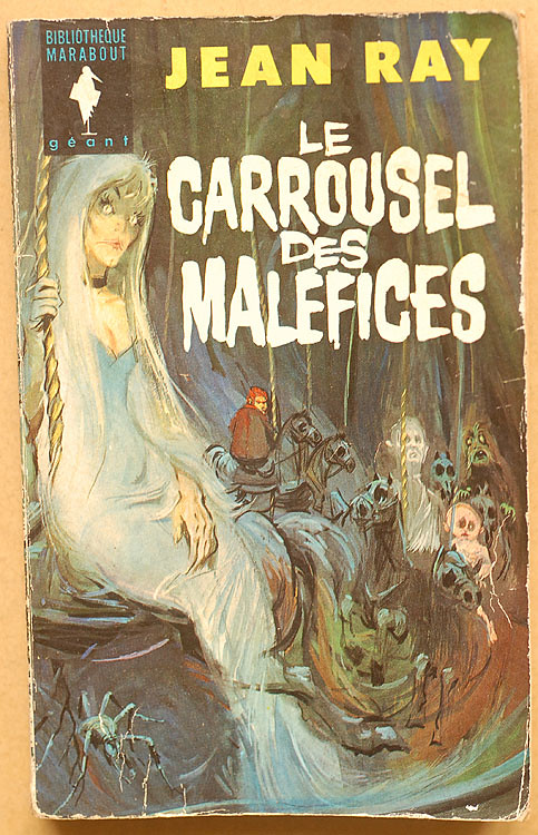 Jean Ray: Le carrousel des maléfices