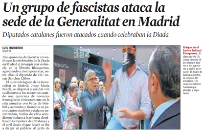 13i12 LV Agresión contra sede Generalitat en Madrid
