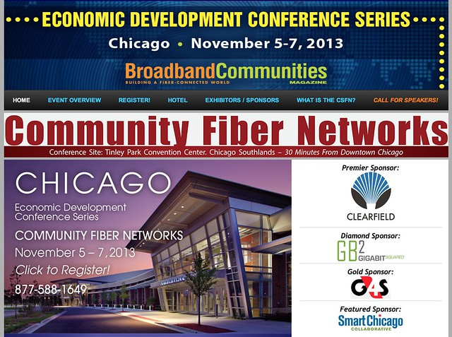 The Economic Impact of Advanced Broadband Networks Conference on Community Fiber Networks in Tinley Park, IL on November  5 - 7, 2013.
