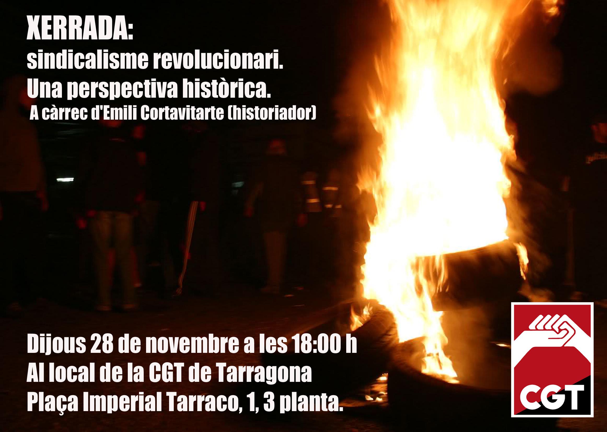 Xerrada Sindicalisme Revolucionari 28 de novembre cgt tarragona