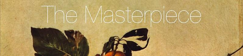 the masteripiece