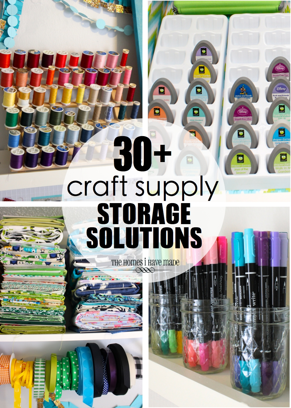30 craft supply storage solutions the homes i have made for Storage solutions for arts and crafts