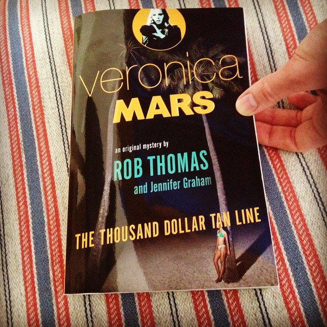 veronica mars: the thousand dollar tan line by rob thomas and jennifer grahamn