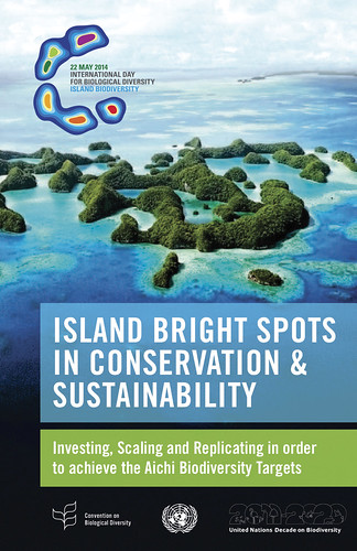 Island Biodiversity – Island Bright Spots in Conservation & Sustainability, @CBDNews #BioDiversityDay #islands2014
