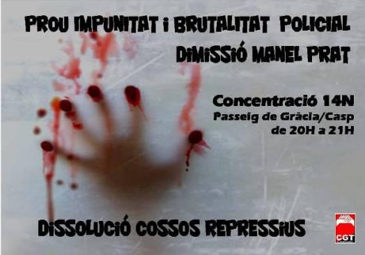 Prou impunitat i brutalitat policial. Dimissió de Manel Prat
