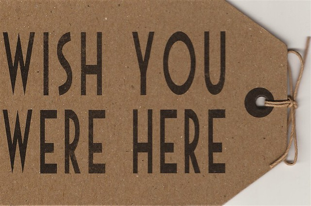 wish you were here tag