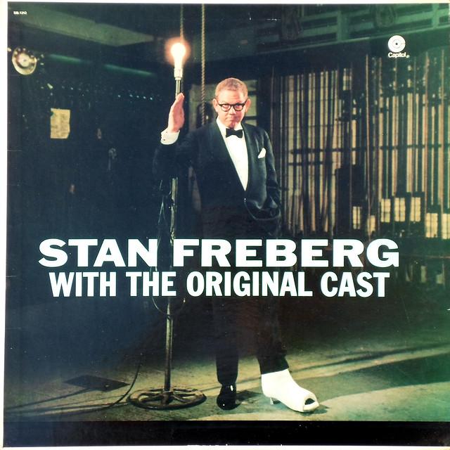 Stan Freberg with the Original Cast