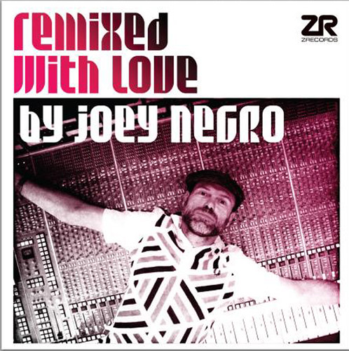 joey negro remixed love