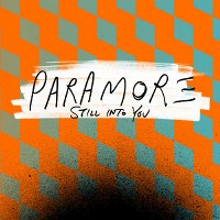 Paramore – Still into You