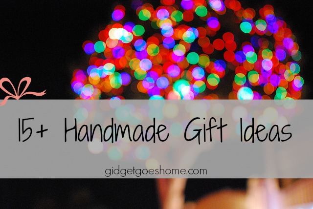 15+ handmade gift ideas