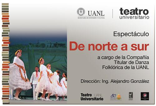 De Norte a Sur - Danza Folklórica de la UANL