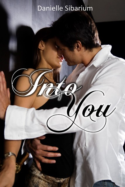 Into You by Danielle Sibarium Cover Reveal