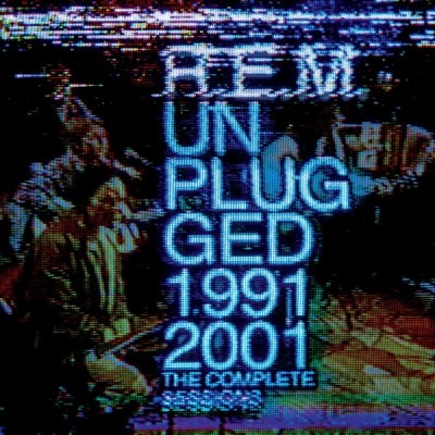 R.E.M. - Unplugged The Complete 1991 And 2001 Sessions