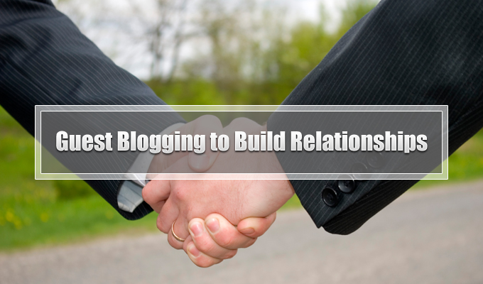 Guest-Blogging-to-Build-Relationships