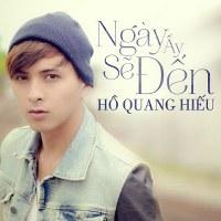 Hồ Quang Hiếu – Ngày Ấy Sẽ Đến (2013) (MP3 + FLAC) [Album]