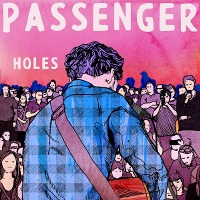 Passenger – Holes