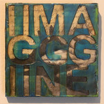 Number 10 - Deanna Hood, Imagine, encaustic, starting bid $25