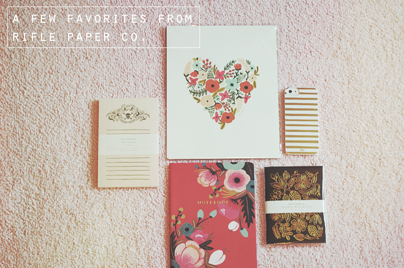 A Few Favorites: Rifle Paper Co.