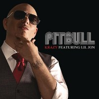 Pitbull – Krazy (feat. Lil Jon)