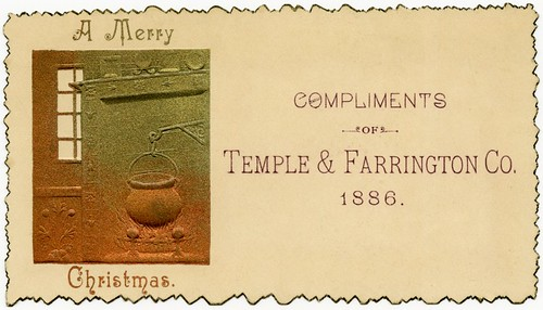 A Merry Christmas Compliments of Temple & Farrington Co., 1886