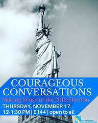 Join us Thursday, Nov. 17 at noon in East 144 for Courageous Conversations! This facilitated session is dedicated to discussing feelings and experiences related to the election. Everyone is welcome. #election #wellness #electionstress #election2016 #presi