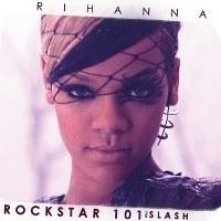 Rihanna – Rockstar 101