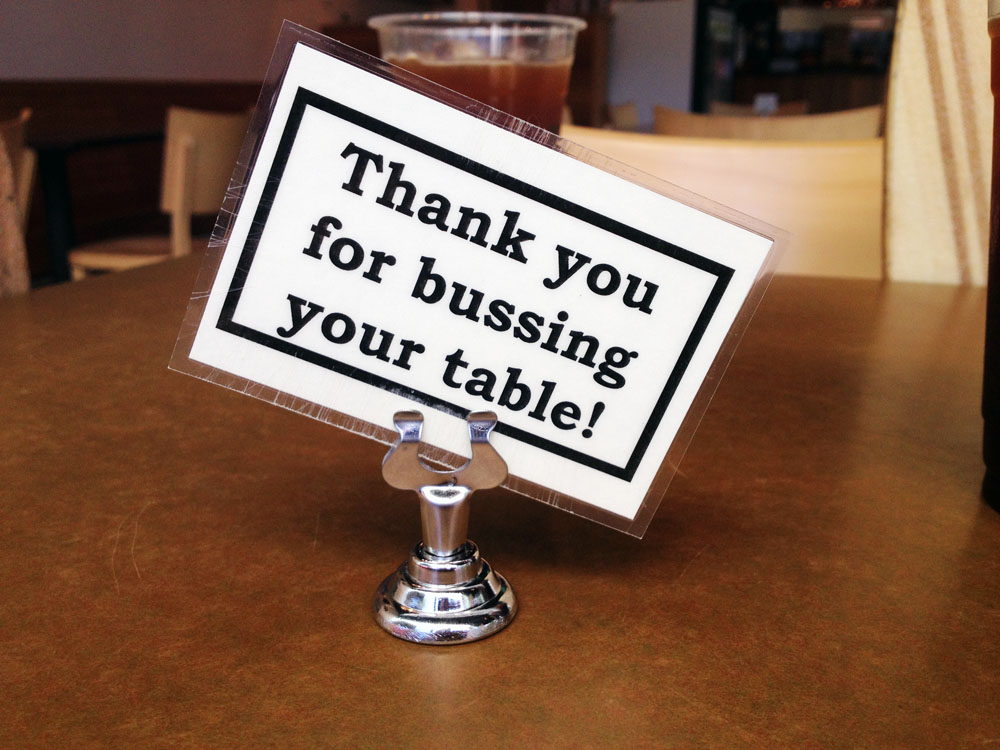 Thank you for bussing your table!