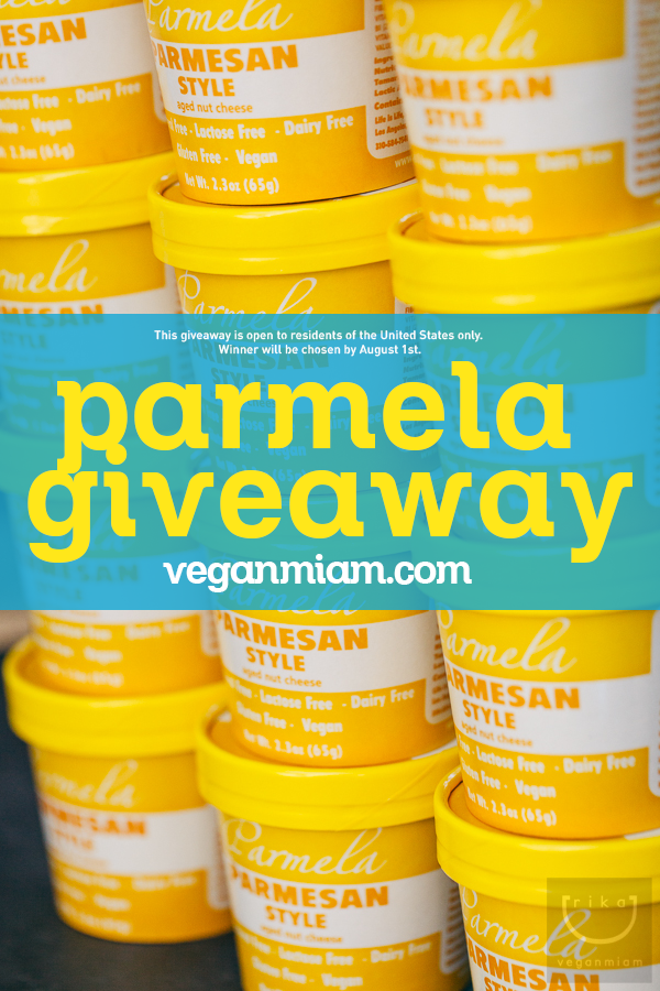 vegan miam + Parmela Giveaway ends on August 1st, 2013