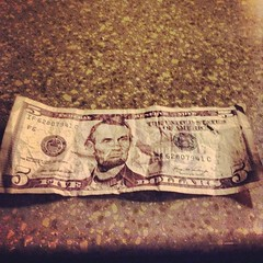 I just found one #Abe!!! #5dollars #found #goodluck #serendipity #destiny #luckybastard #lucky