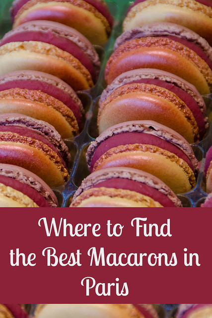 Going to Paris? Where to Find the Best Macarons in Paris