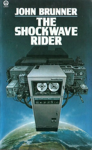 The Shockwave Rider by John Brunner. Orbit 1977. Cover artist unknown