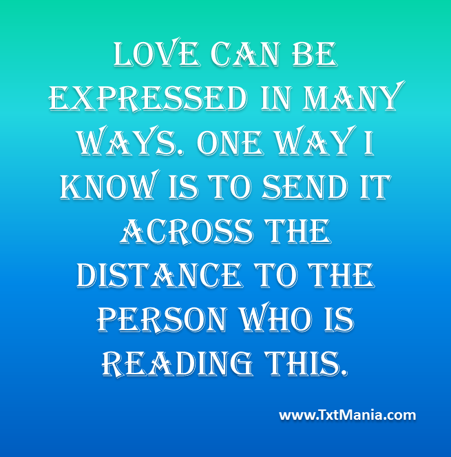 Love Messages or SMS (Short Messaging) at txtmania.com