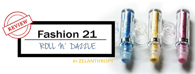 fashion 21 roll and dazzle review