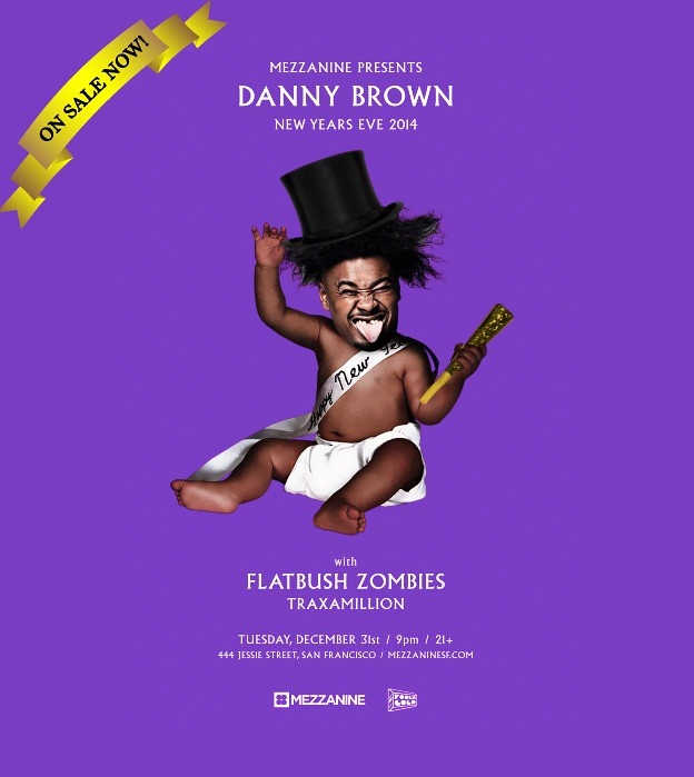 NYE w/ Danny Brown & Flatbush Zombies