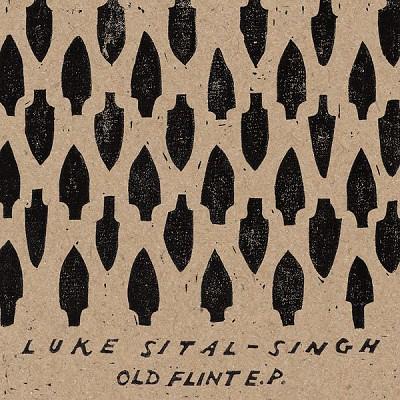 Luke Sital-Singh - Old Flint E.P.