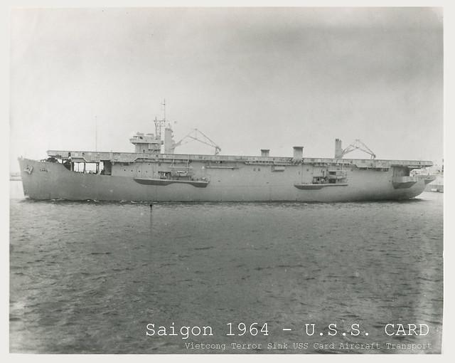 1964 VIETNAM WAR - Vietcong Sunk USS Card