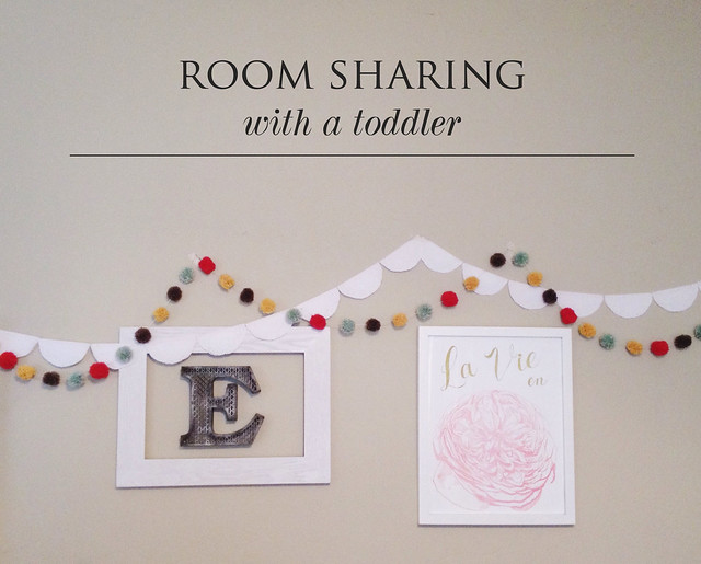 Room sharing with a toddler | yourwishcake.com