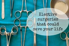 Elective surgeries that could save your life