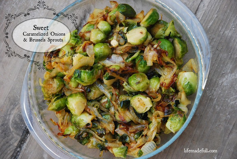 sweet caramelized onions and brussels sprouts