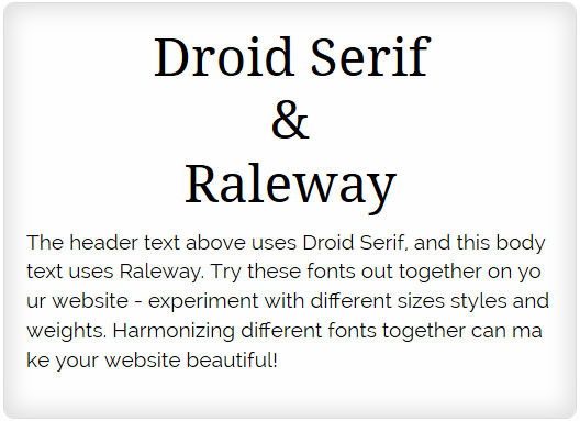 Droid Serif and Raleway