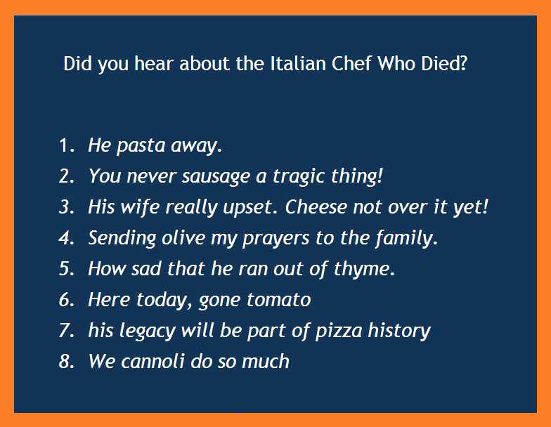 Italian Chef Who died humor, BrianMc