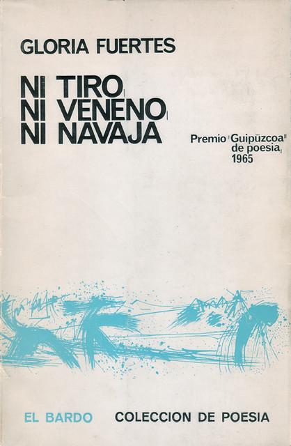 Cubierta de Ni tiro, ni veneno, ni navaja
