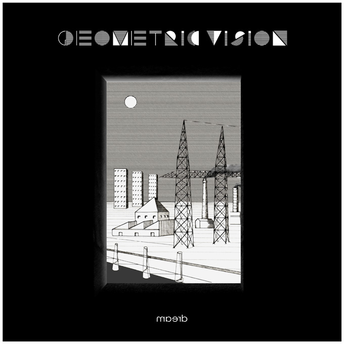 GEOMETRIC VISION: Dream (SwissDarkNights 2013)