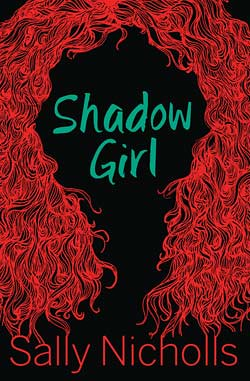 Sally Nicholls, Shadow Girl