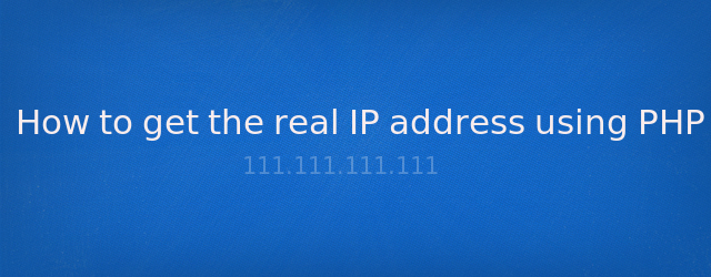 How to get the real IP address using PHP by Anil Kumar Panigrahi