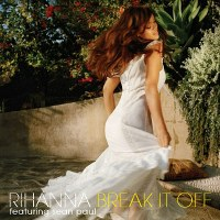 Rihanna – Break It Off