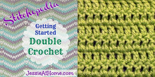Crochet Stitches Getting Started : Stitchopedia ~ Getting Started: Double Crochet Jessie At Home